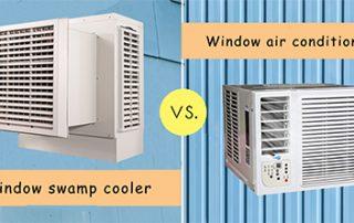 Window Swamp Cooler VS Window Air Conditioner